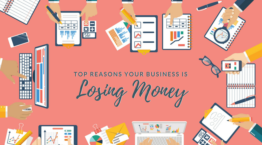 Time Wasters - Reasons Your Business is Losing Money