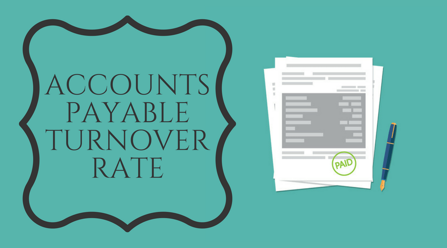 Accounts Payable Turnover Rate