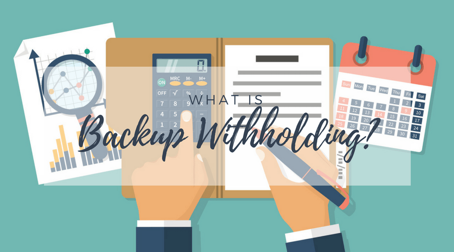 What is Backup Withholding