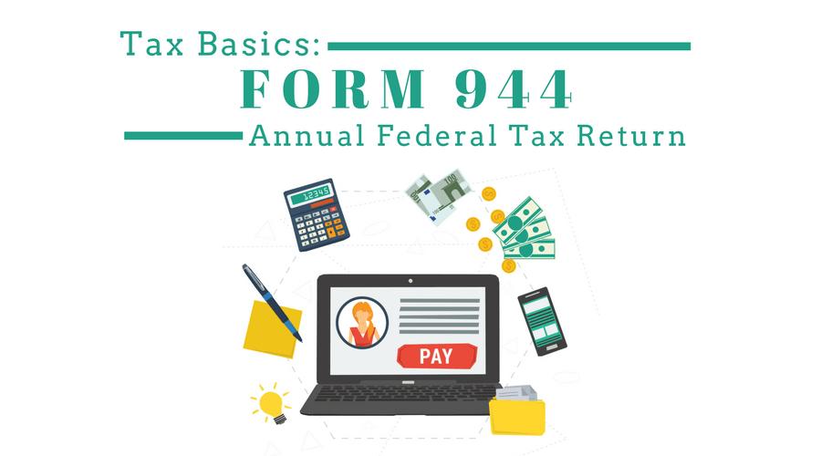 Form 944 - Employer\'s Annual Federal Tax Return | Workful Blog