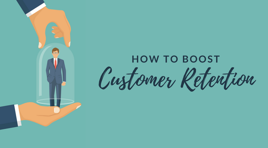 How to Boost Customer Retention
