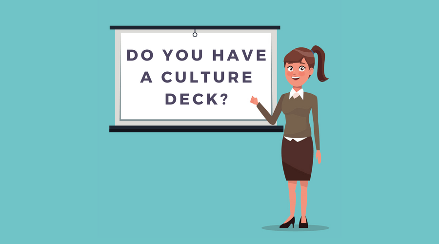 You Need a Culture Deck