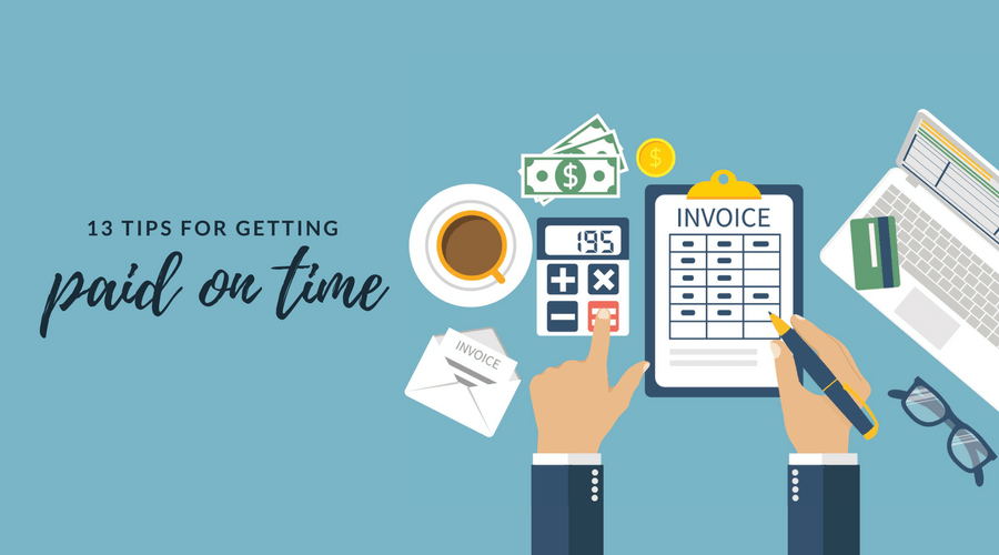 Invoice Tips for Getting Paid on Time