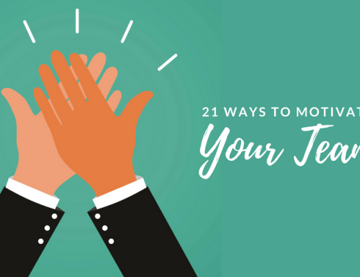 21 Ways to Motivate Your Team