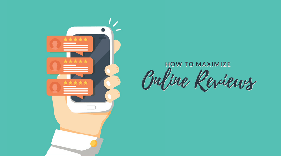 How to Maximize Online Reviews