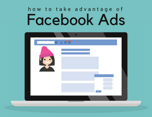 How to Take Advantage of Facebook Ads