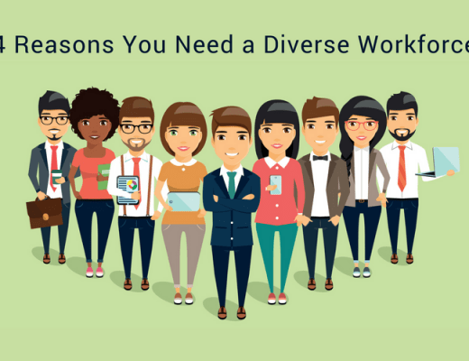 4 Reasons You Need Diversity in Your Workforce
