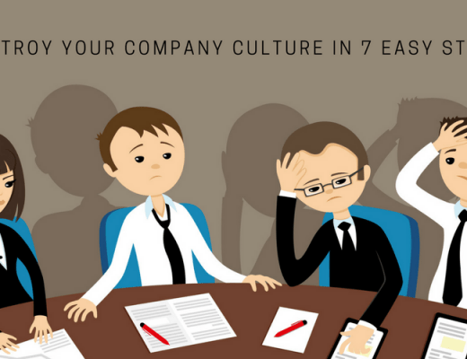 How to Destroy Your Company Culture in 7 Easy Steps