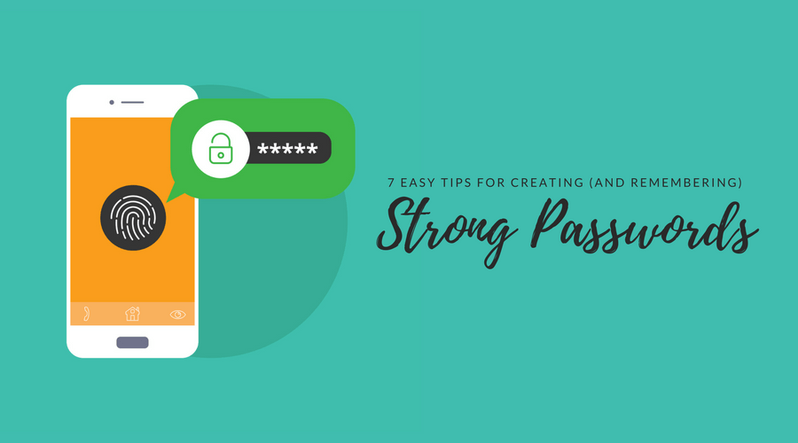 7 Tips for Creating a Strong Password