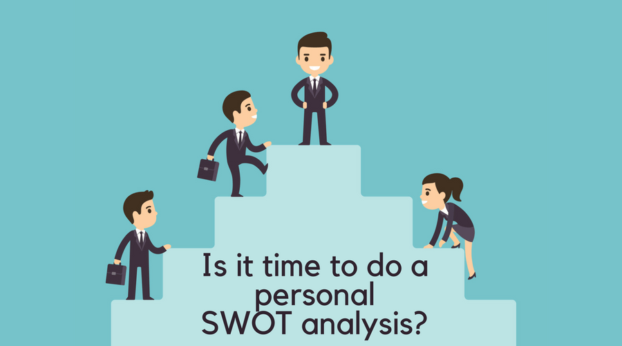 How to Do a Personal SWOT Analysis