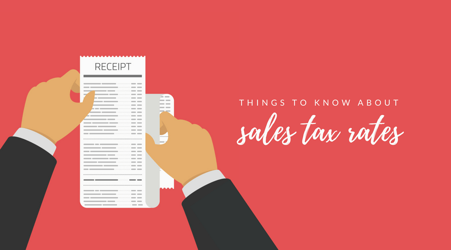 Things to Know About Sales Tax Rates