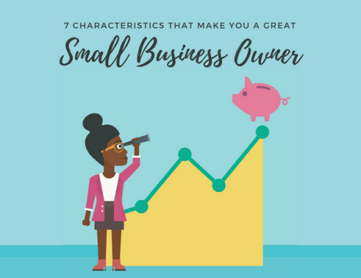 Characteristics of a Great Small Business Owner