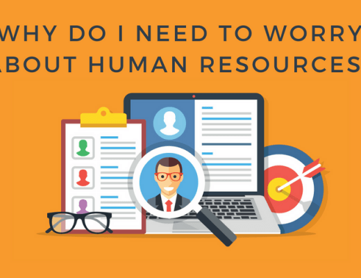 Why do I need to worry about Human Resources for my small business?