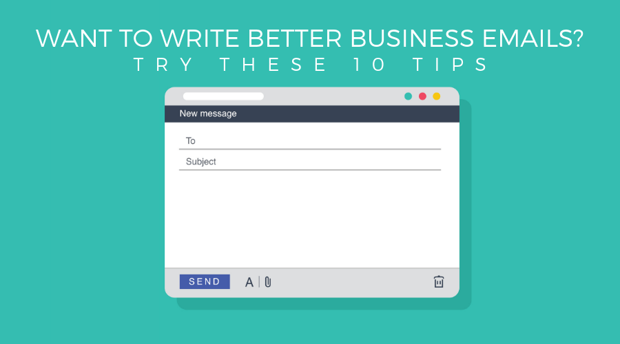 How to Write a Better Business Email