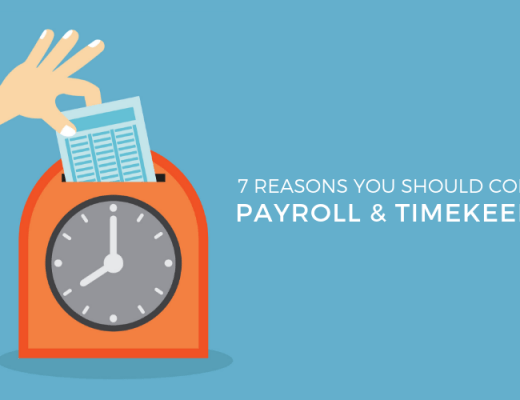 7 Benefits of Combining Payroll & Timekeeping