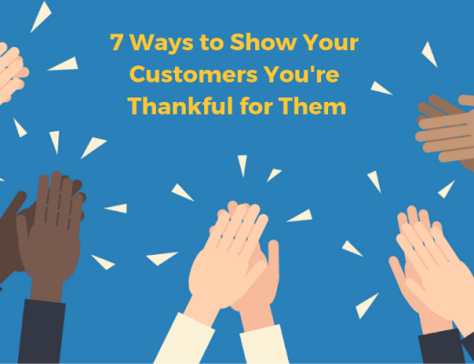 7 Ways to Show Your Customers You're Thankful for Them
